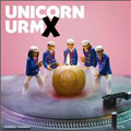 URMX / ユニコーン